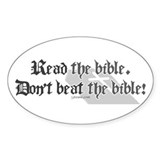 Read/Don't Beat the Bible Oval Decal