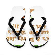 Dirty Job Green Flip Flops