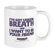 I've Got Liquor Breath Mug