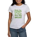 Think I'm Cute? UncleS (Plura Women's T-Shirt