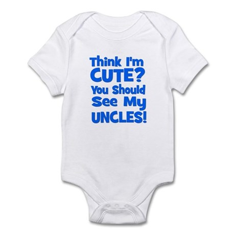 Think I'm Cute? UncleS (Plura Infant Bodysuit
