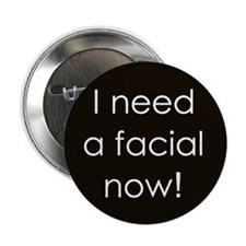 Need a Facial Now Button