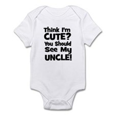 Think I'm Cute? Uncle - Black Infant Bodysuit