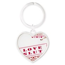 LOVE--SLUT Heart Keychain