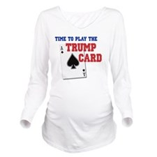 Time to Play the Tru Long Sleeve Maternity T-Shirt