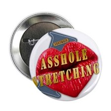 """ASSHOLESTRETCHING---I-LOVE 2.25"""" Button"""