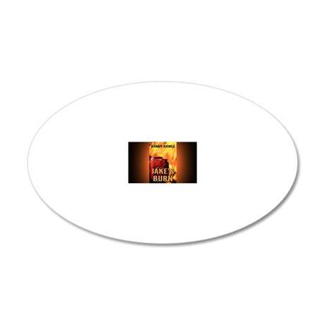 Jakes Burn rect mag 20x12 Oval Wall Decal