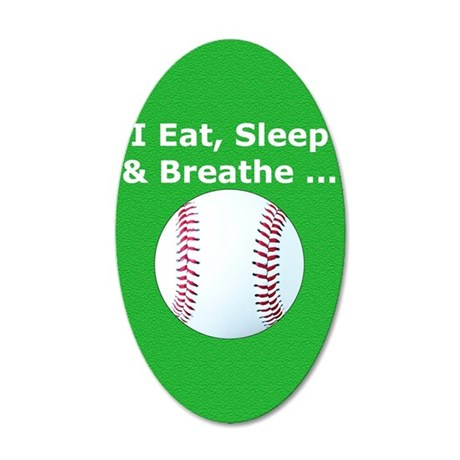 Baseball Eat Sleep Breathe I 35x21 Oval Wall Decal