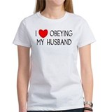 I LOVE OBEYING MY HUSBAND Tee