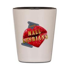MALLLESBIANS---I-LOVE Shot Glass