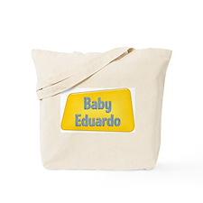 Baby Eduardo Tote Bag