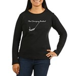"""Phat Swinging Bastard""Women's Long Sleeve T-Shirt"