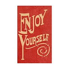 Enjoy Yourself Decal