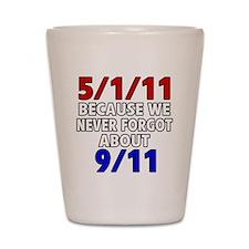 5111 because never forgot 911 Shot Glass
