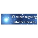 I'd rather be gazing into the Heavens Auto Car Sticker