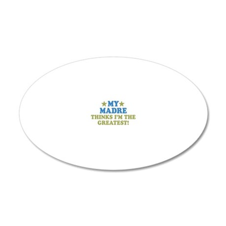 thinksgreatmadre-01 20x12 Oval Wall Decal
