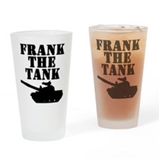 frankthetank Drinking Glass