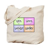 Live Love Laugh Lindy Tote Bag