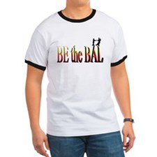 Be the Bal T