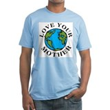 Love Your Mother Shirt