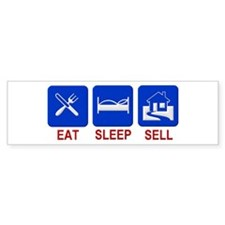 Eat. Sleep. Sell. Bumper Bumper Sticker