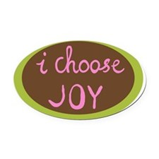 I Choose Joy - Women Oval Car Magnet