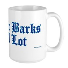 Sir Barks A lot Mug