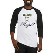 MR. RIGHT Baseball Jersey