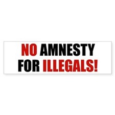 No Amnesty for Illegals Bumper Bumper Sticker