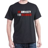 No Amnesty for Illegals Black T-Shirt
