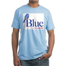 blue is beautiful Shirt