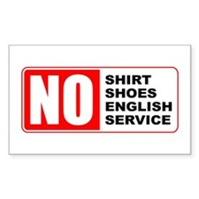 No English, No Service Rectangle Decal