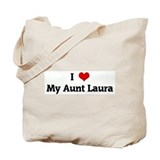 I Love My Aunt Laura Tote Bag