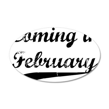 coming in february 35x21 Oval Wall Decal