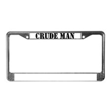 Crude Man License Plate Frame