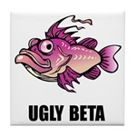Ugly Beta Tile Coaster