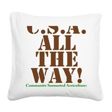 CSA All The Way Square Canvas Pillow