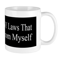 Im Against ANY Laws bumper sticker Mug