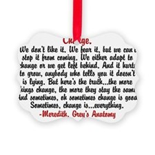 changegreysquote Picture Ornament