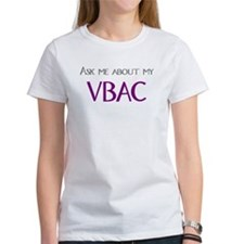 Ask Me About My VBAC Tee