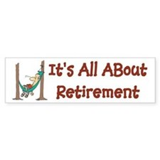 Retirement Bumper Bumper Sticker