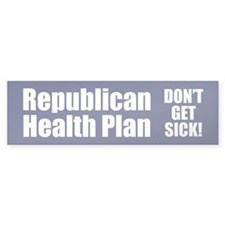 DON'T GET SICK! Bumper Bumper Sticker