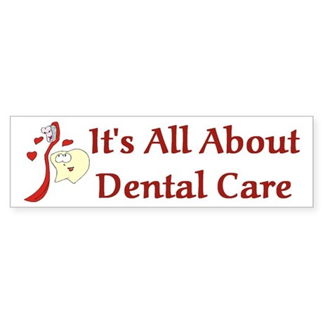Dentist Dental Assistant Bumper Sticker