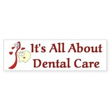 Dentist Dental Assistant Bumper Bumper Sticker