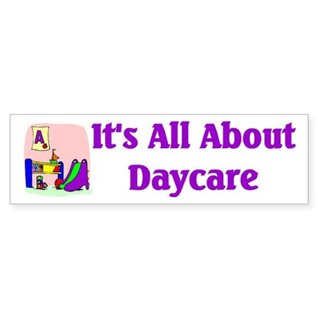 Daycare Bumper Sticker