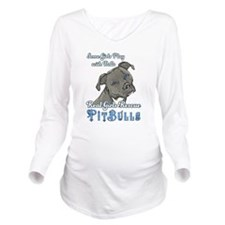 Real Girls Rescue Pitbulls Long Sleeve Maternity T