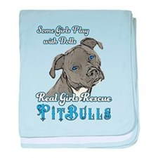 Real Girls Rescue Pitbulls baby blanket
