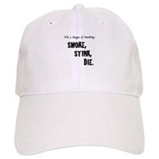 Unique Non smoker Baseball Cap