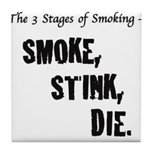 Funny Quit smoking Tile Coaster