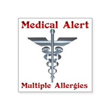 "Multipe Allergies Medical A Square Sticker 3"" x 3"""